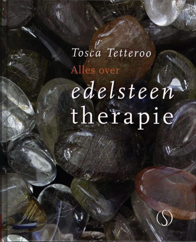 Alles over Edelsteentherapie, Tosca Tetteroo